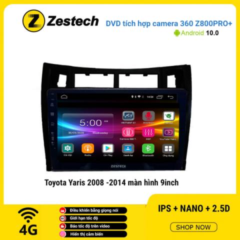 Màn hình DVD Zestech tích hợp Cam 360 Z800 Pro+ Toyota Yaris 2008 – 2014